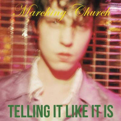 Marching Church – Telling It Like It Is (2016)